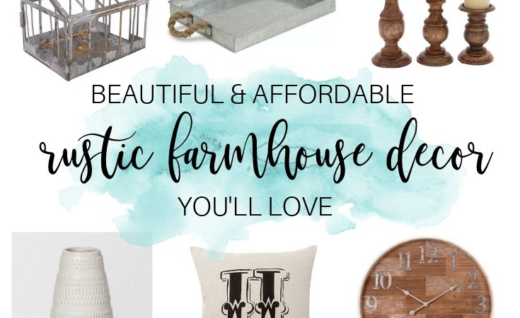 Beautiful and Affordable Rustic Farmhouse Decor You'll Love